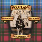 Carl Peterson - Scotland Remembers The Alamo
