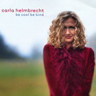 Carla Helmbrecht - be kool be kind