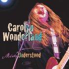 Carolyn Wonderland - Miss Understood