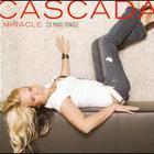 Cascada - Miracle 2007 CDM