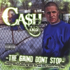 Cash - The Grind Don't Stop