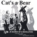 Cat's A Bear - Tito: In Search of a Revolution