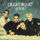 Caught in the Act - Caught In The Act Of Love