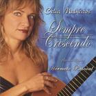 Celia Malheiros - SEMPRE CRESCENDO  featuring Hermeto Pascoal