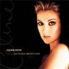 Celine Dion - Lets Talk About Love