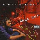 Celly Cel - Killa Kali