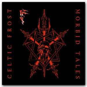 Morbid Tales [1999 Remaster]