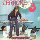 Cerrone - Cerrone 3: Supernature
