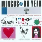 Charles Mingus - Oh Yeah: Remastered