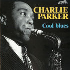 Charlie Parker - Cool Blues (1946 - 1947)