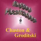 Chaston & Groditski - Rugged Hoarhadees