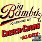 Cheech & Chong - Big Bambu (Parental Advisory)