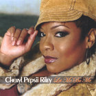 Cheryl Pepsii Riley - Let Me Be Me