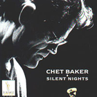 Chet Baker - Silent Nights