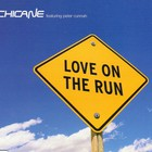 Chicane - Love On The Run (CDS) CD1