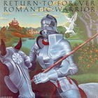 Chick Corea - Romantic Warrior: Return To Forever (Vinyl)