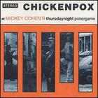 At Mickey Cohen's Thursdaynight Pokergame
