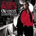 Chris Brown - Exclusive (The Forever Edition)