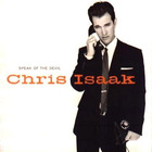 Chris Isaak - Speak of the Devil