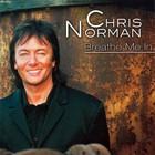 Chris Norman - Breathe Me In