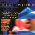 Chris Spheeris - Dancing with the Muse
