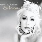 Christina Aguilera - Oh Mother (CDS)