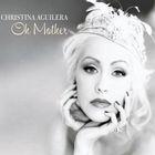 Christina Aguilera - Oh Mother (CDS)