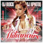 Christina Milian - Dj Block & DJ Hpnotiq - Christina Milian Ms. Milianaire