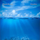 Chuck Brown - Breathe