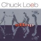 Chuck Loeb - eBop