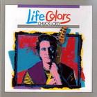 Chuck Loeb - Life Colors