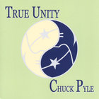 Chuck Pyle - True Unity