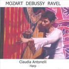 Mozart, Debussy, Ravel; Works for Harp