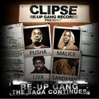 Clipse - Re-Up Gang