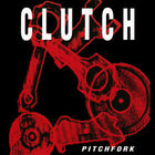 Clutch - Pitchfork (EP)
