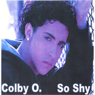 Colby O So  Shy