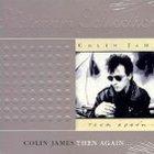 Colin James - Then Again