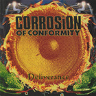 Corrosion Of Conformity - Deliverance