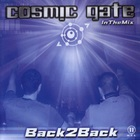 Cosmic Gate - Back 2 Back (In The Mix) CD1