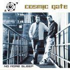Cosmic Gate - No More Sleep