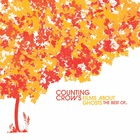 Counting Crows - Films About Ghosts (The Best Of...)
