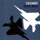 Covenant - Ritual Noise (CDS)