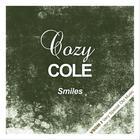 COZY COLE - Smiles (Remastered)
