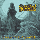 Crash Test Dummies - The Ghosts That Haunt Me
