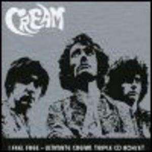 I Feel Free: Ultimate Cream CD1