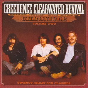 Chronicle Volume Two: Twenty Great CCR Classics