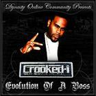 Crooked I - Evolution Of A Boss CD1