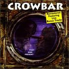 Crowbar - Past & Present