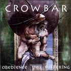 Crowbar - Obedience Thru Suffering [Bonus Tracks]