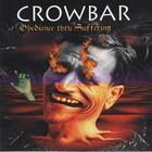 Crowbar - Obedience Thru Suffering